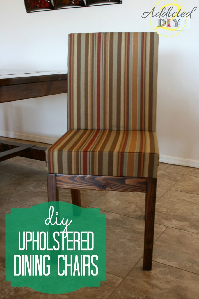 Diy upholstered dining chairs addicted 2 diy for Dining room upholstered chairs