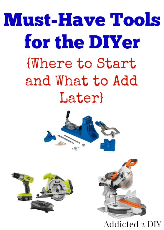 Must-Have Tools for the DIYer