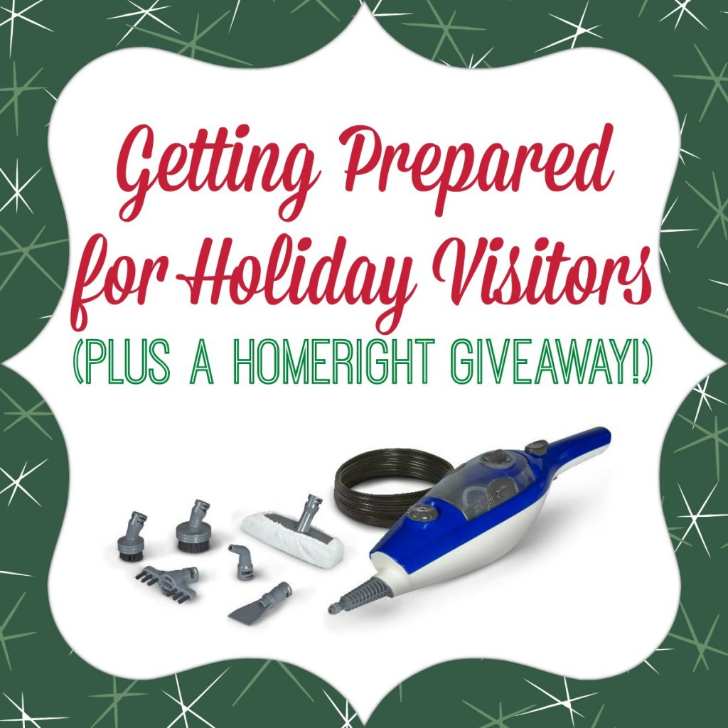 Getting Prepared for Holiday Visitors - Plus a HomeRight Giveaway