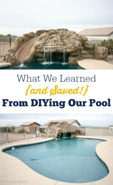 What We Learned From DIYing Our Pool