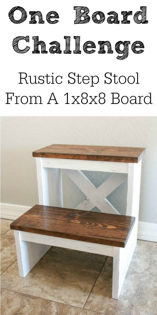 One Board Challenge Rustic X Back Step Stool Addicted