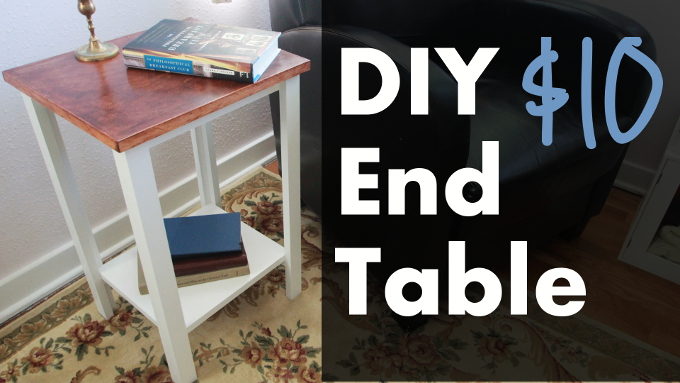 DIY End Table for Ten Dollars