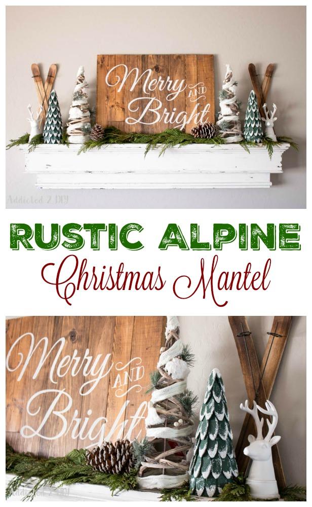 Rustic Alpine Christmas Mantel