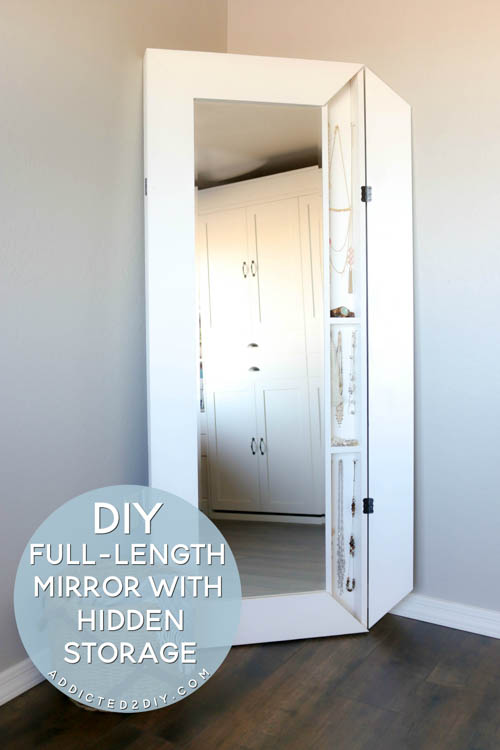 Diy Full Length Mirror With Hidden Storage Addicted 2 Diy